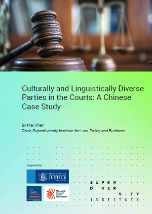 Report: Culturally and Linguistically Diverse Parties in the Courts: A Chinese Case Study