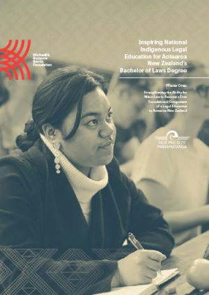 Report: Inspiring National Indigenous Legal Education for Aotearoa NZ's Bachelor of Laws Degree Phase One